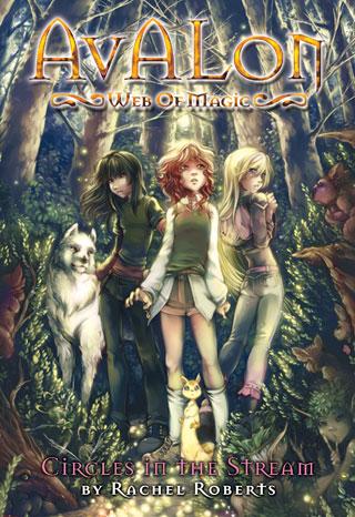 Avalon: Web of Magic #1: Circles in the Stream