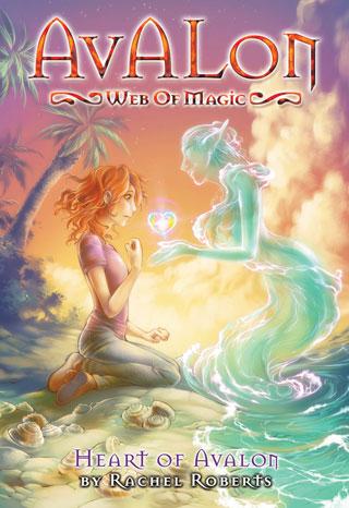 Avalon: Web of Magic #10: Heart of Avalon