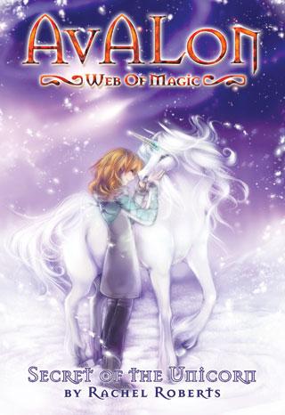 Avalon: Web of Magic #4: Secret of the Unicorn
