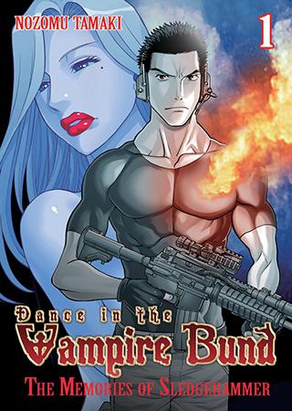 Dance in the Vampire Bund: The Memories of Sledgehammer Vol. 1