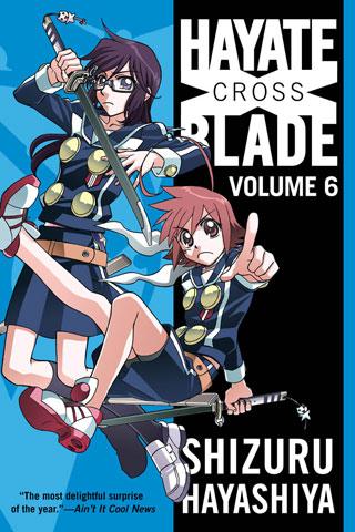 Hayate X Blade Vol. 6