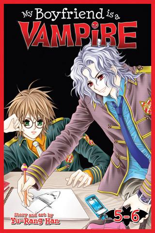 My Boyfriend is a Vampire: Volume 5-6