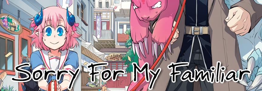 Sorry For My Familiar | Seven Seas Entertainment
