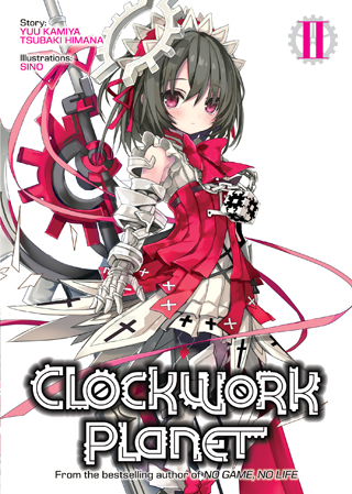 Clockwork Planet (Light Novel) Vol. 2