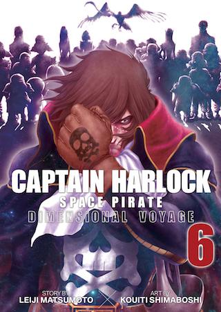 Captain Harlock: Dimensional Voyage Vol. 6