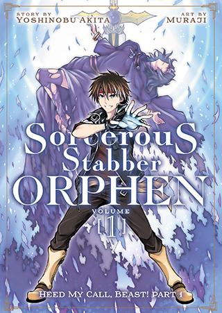 Sorcerous Stabber Orphen (Manga) Vol. 1: Heed My Call, Beast! Part 1
