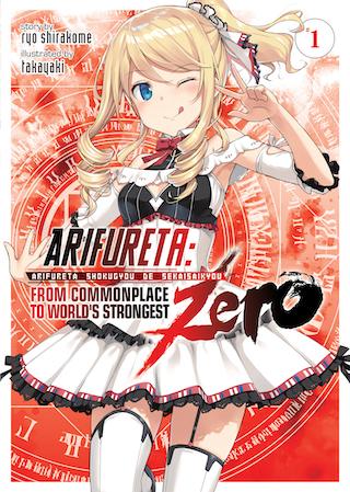 Arifureta: From Commonplace to World's Strongest ZERO (Light Novel) Vol. 1