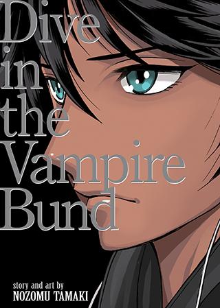 Dance in the Vampire Bund (Special Edition) Vol. 3.5