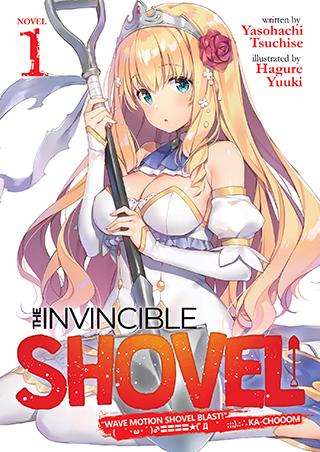 The Invincible Shovel (Light Novel) Vol. 1
