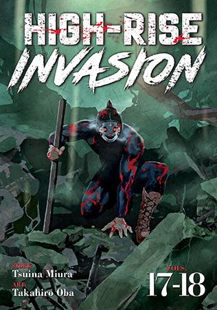 High-Rise Invasion Vol. 17-18