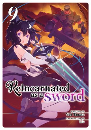 Reincarnated as a Sword (Light Novel) Vol. 9