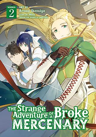 The Strange Adventure of a Broke Mercenary (Manga) Vol. 2